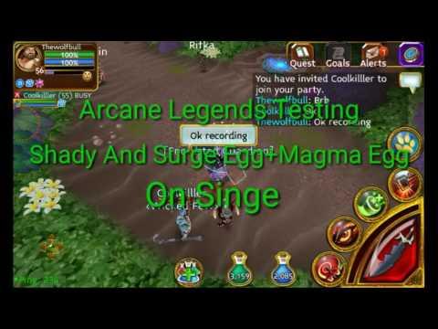 Arcane Legends Shady And Surge Egg Singe And Magma Egg!!