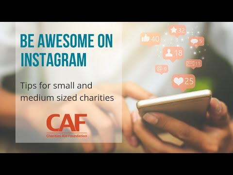 Using Instagram | Tips for small and medium sized charities