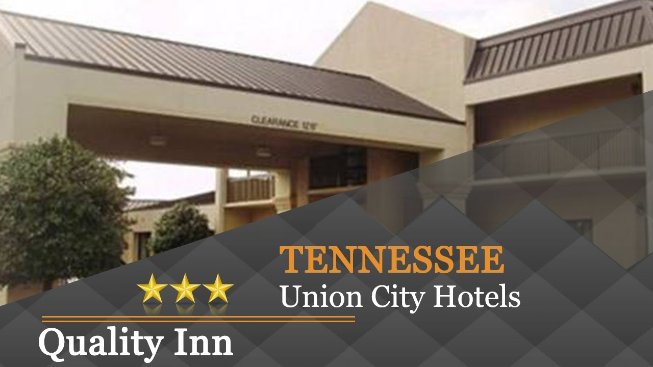 Quality Inn Union City Hotels Tennessee