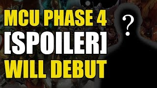 MCU Phase 4: [Spoiler] Will Debut