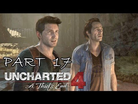 [17] Uncharted 4: A Thief's End - Fondling Saint Dismas - Let's Play Gameplay Walkthrough (PS4)