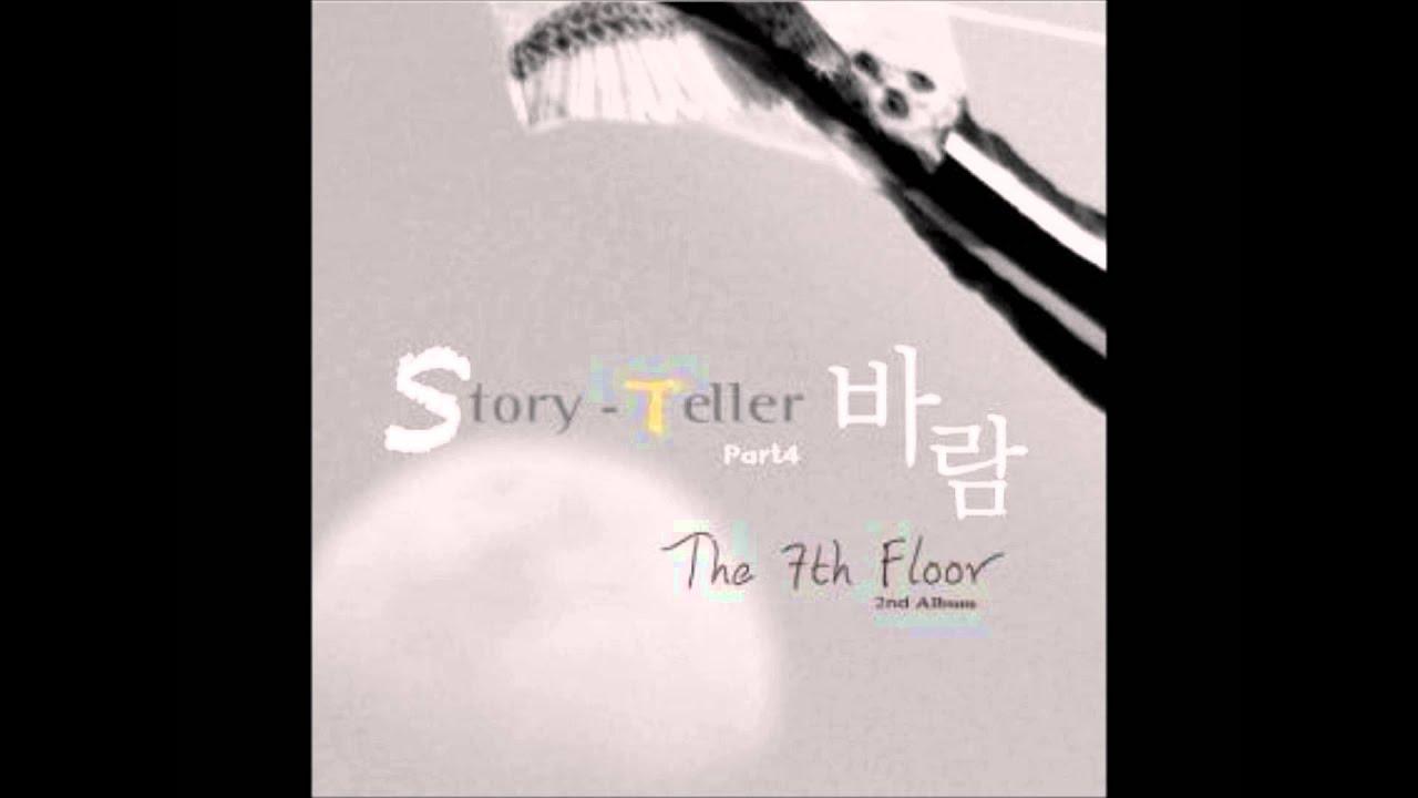 The 7th Floor  Storyteller Part 4 (바람)  나라면 (feat신이슬
