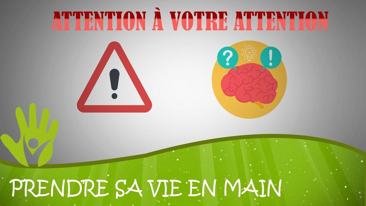 Attention à votre attention
