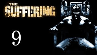 The Suffering Gameplay Part 9 No Commentary