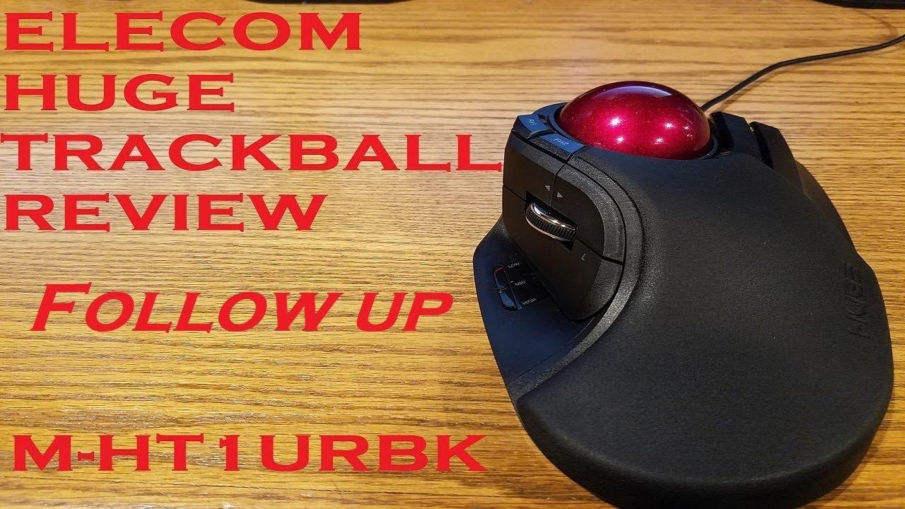 Elecom Huge Trackball M HT1URBK Review Follow up - YouTube