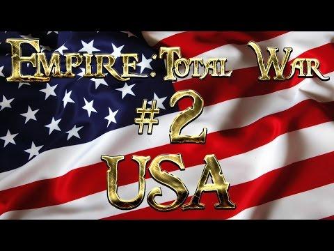 Lets Play - Empire Total War (DM)  - USA  - The Eagle Vs The Bulldog ...!! (2)