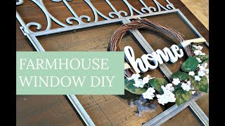 FARMHOUSE WINDOW DIY | DOLLAR TREE HAUL