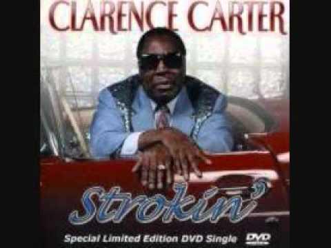 Clarence Carter Strokin