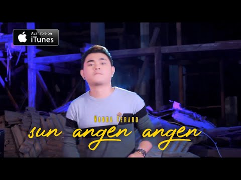NANDA FERARO - SUN ANGEN ANGEN OFFICIAL MUSIC VIDEO
