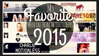 Favorite Mental Health YouTubers 2015