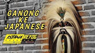 GANONG ART TO JAPAN !!! SPESIAL VIDIO WAJIB NONTON