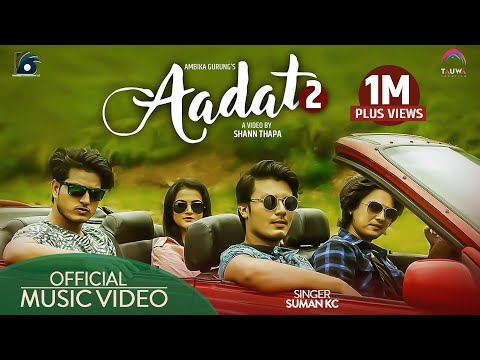 Aadat 2 ll Suman KC ll feat Paul Shah ll Deepika Prasain ll Puspa Khadka ll Nirajan Pradhan