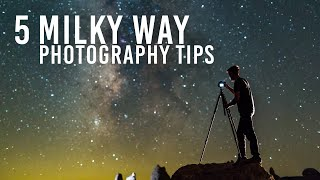 5 Quick Tips for Amazing Photos of the Milky Way