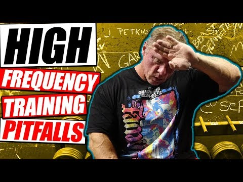 The 3 Pitfalls Of High Frequency Training