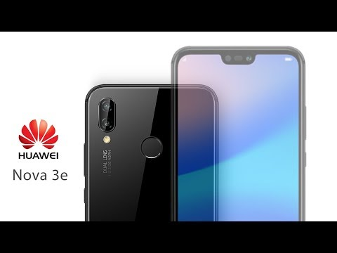 Huawei Nova 3e With 24MP Front Camera First Look | 2018 - YouTube