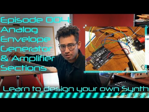 DIY Synth Design Tutorial Series - 004: Analog Envelope Generator and Amplifier thumbnail