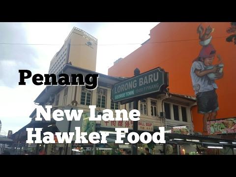 Penang New Lane Hawker Food (Next To Sunway Hotel Georgetown)