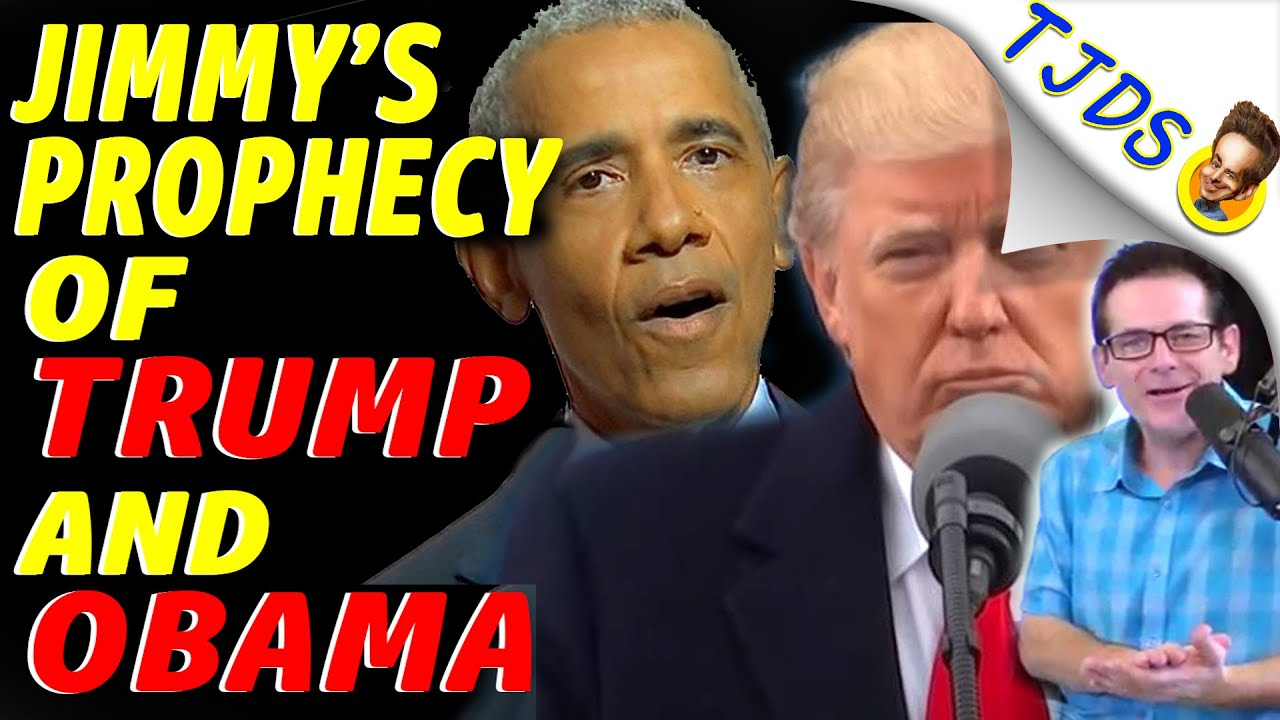 Jimmy's Prophecy of TRUMP and OBAMA Comes TRUE!