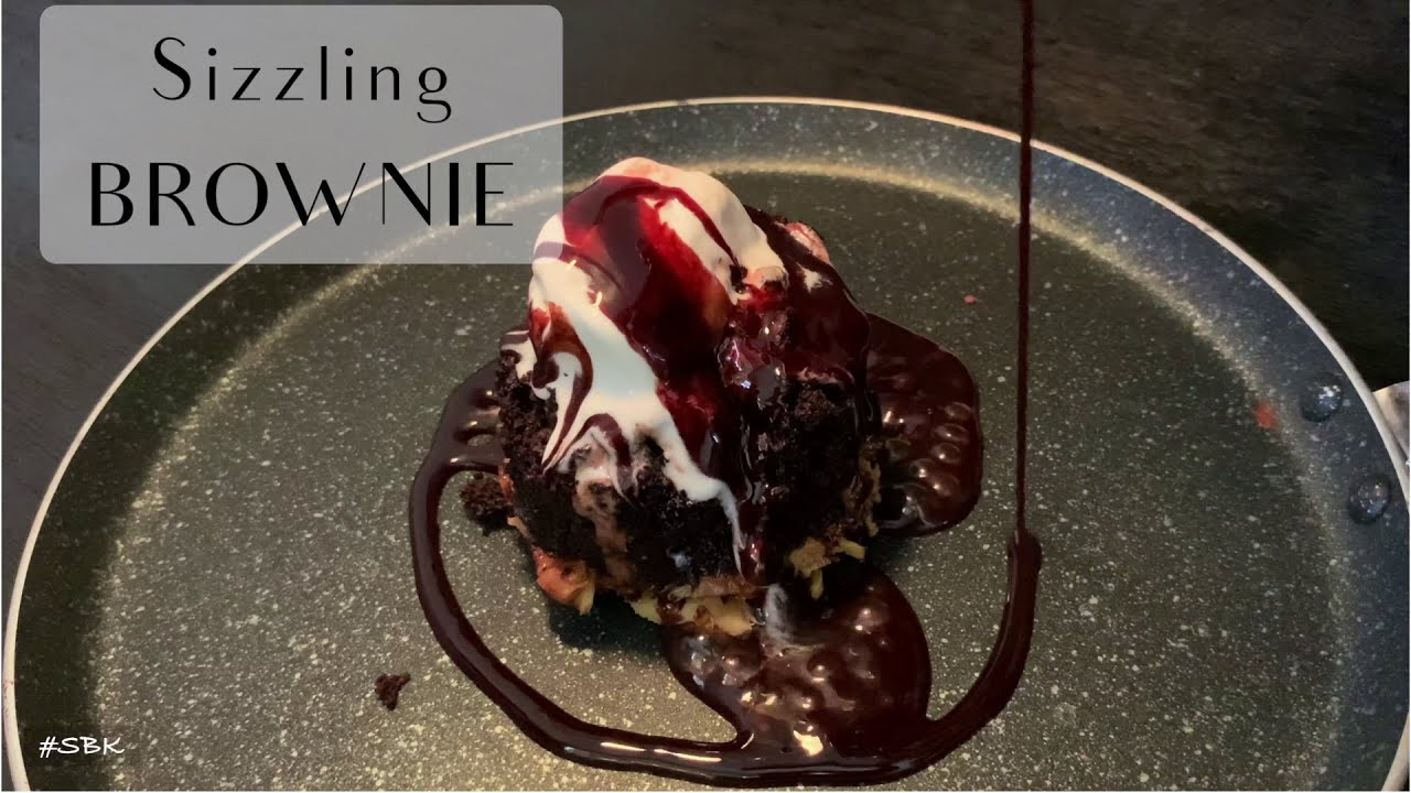 Sizzling Brownie at Home without Sizzler Plate without ...