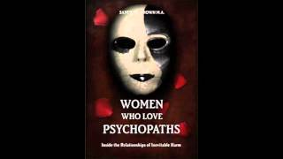 women who love psychopaths sandra l brown interview