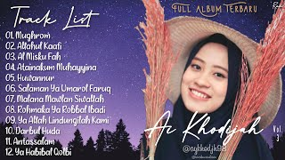 Full Album Syair Sholawat Terbaru AI KHODIJAH Vol.3 - Mughrom || Allahul Kaafi || Huwannur