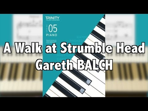 TRINITY Grade 5 Piano (2018-2020): BALCH A Walk at Strumble Head