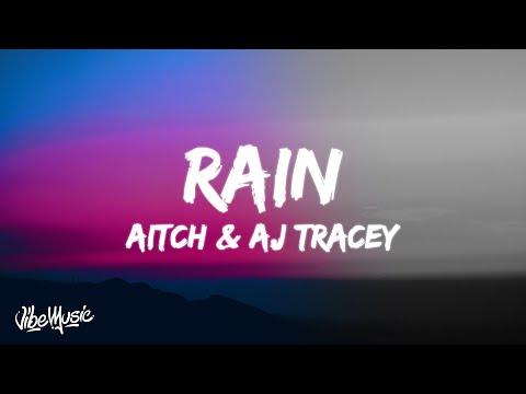 Aitch x AJ Tracey - Rain  Feat Tay Keith