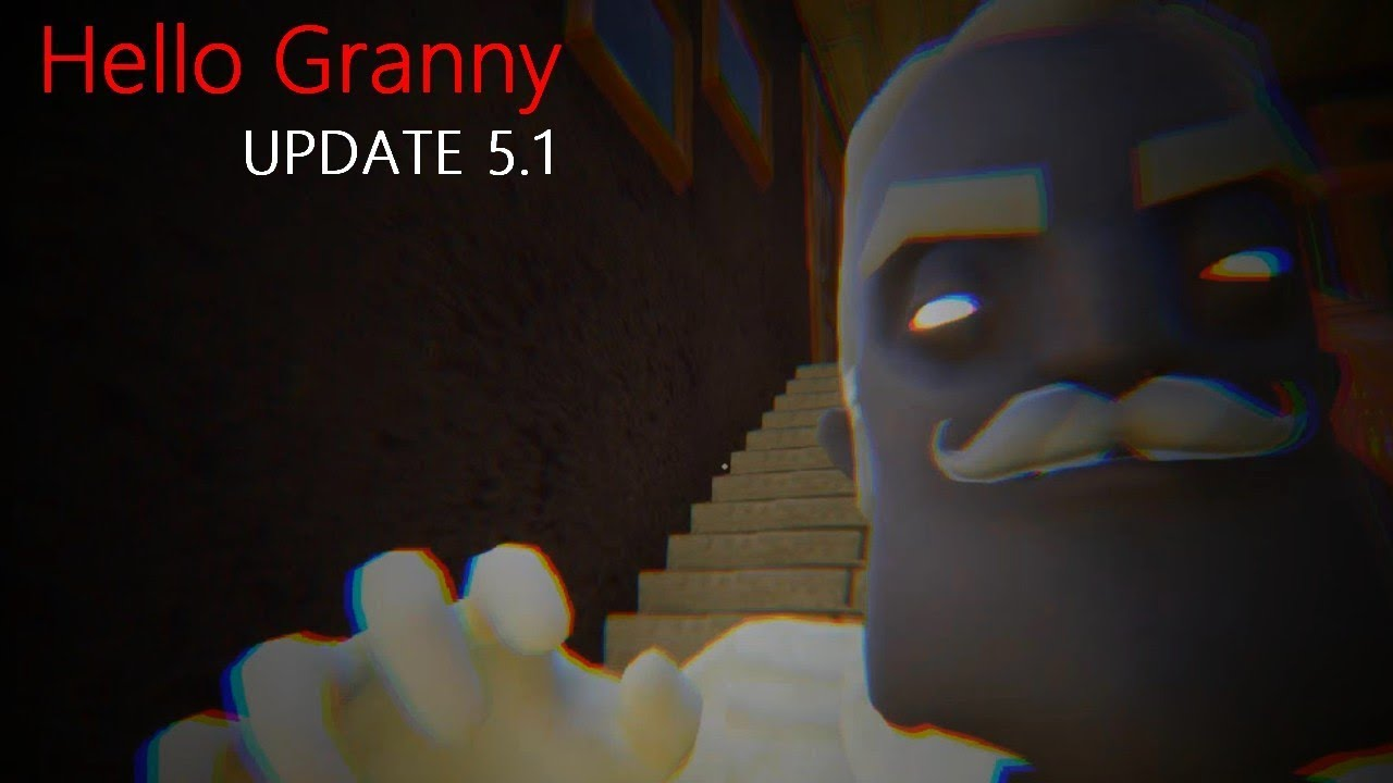 Hello Granny update 5 1 (Hello neighbor Mod)
