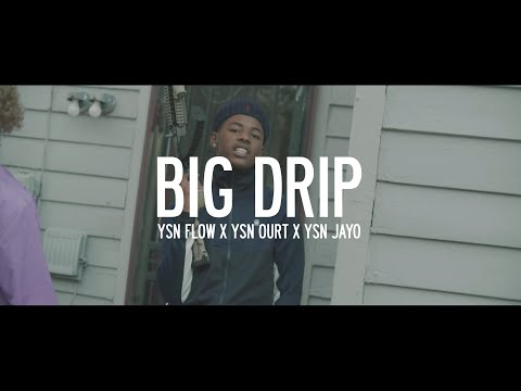 "YSN Ourt – ""Big Drip"" Ft. YSN Flow & YSN Jayo (Official Music Video)"