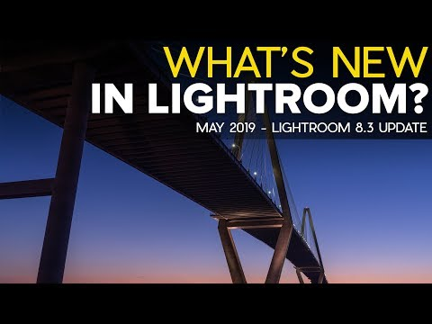 What's New in Lightroom (May 2019 Update) thumbnail