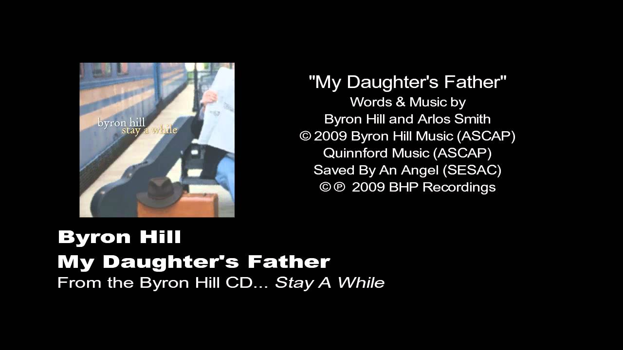 Byron hill my daughters father youtube byron hill my daughters father hexwebz Choice Image