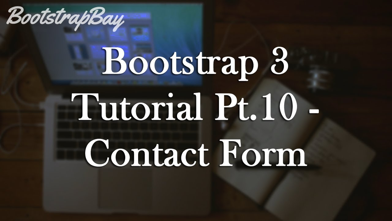 Bootstrap 3 tutorial pt10 contact form youtube bootstrap 3 tutorial pt10 contact form falaconquin