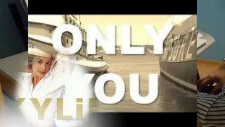 Only You [Kylie Minogue and James Corden]  (Tyros4 Cover)