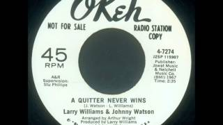 Larry Williams & Johnny Watson        A quitter never wins