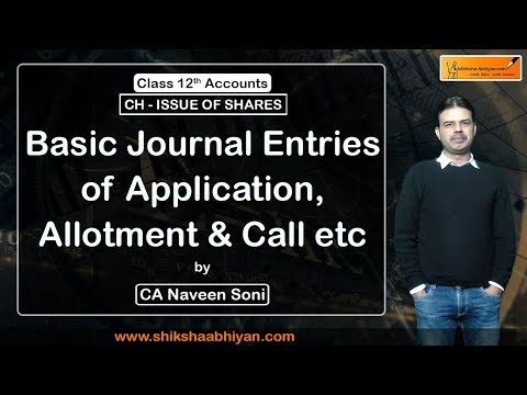 Basic Journal Entries of Application, Allotment & Call etc
