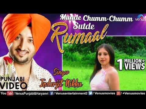 Inderjit Nikku | Munde Chumm Chumm Sutde Rumaal | Best Punjabi Romantic Songs 2017