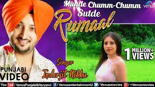 Inderjit Nikku   Munde Chumm Chumm Sutde Rumaal   Best Punjabi Romantic Songs 2017