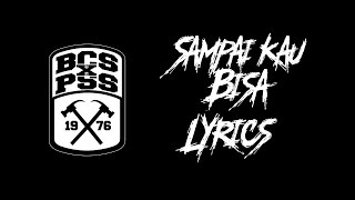 Sampai Kau Bisa Lyrics - PSS SLEMAN ANTHEM