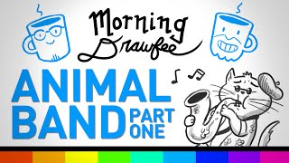 The Animal Band, Part One - MORNING DRAWFEE