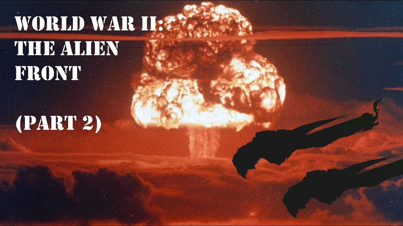 Download World War II: The Alien Front (Part 2)