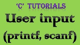 C Programming Tutorial  - 4 User Input