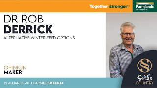 "Dr Rob Derrick | ""Alternative winter feed options"""