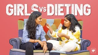 Girls vs Dieting | Girl Formula | Chai Bisket