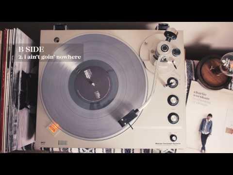 Charlie Worsham - I Ain't Goin' Nowhere (Official Audio)