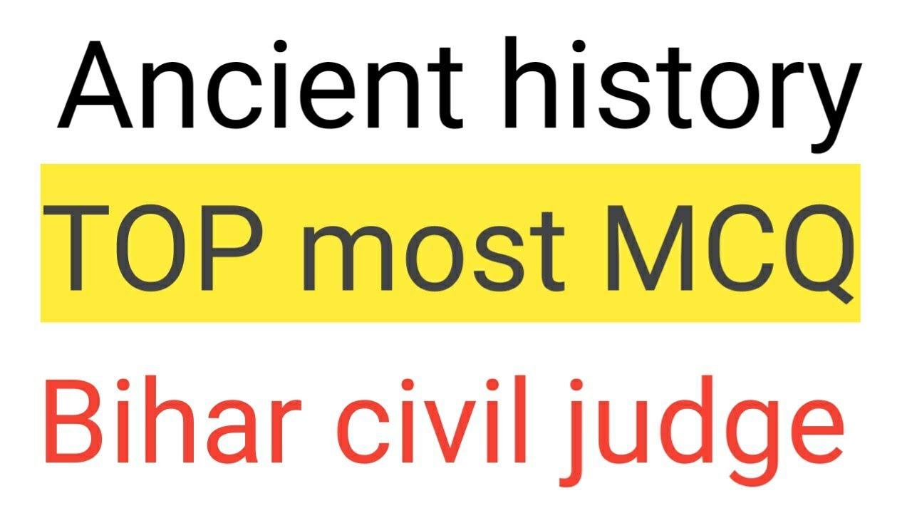 Ancient history top most MCQ - bihar civil rights