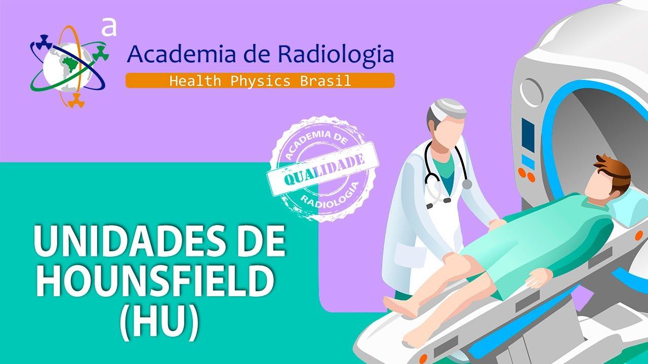 UNIDADES DE HOUNSFIELD (HU) POR ACADEMIA DE RADIOLOGIA