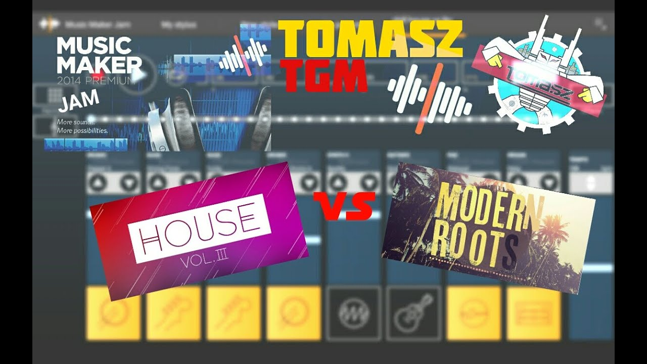 Music maker jam house vs modern roots free style 42 for House music maker