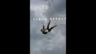 New Movies Like The Blech Effect Recommendations