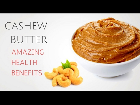 Amazing And Surprising Health Benefits Of Cashew Butter