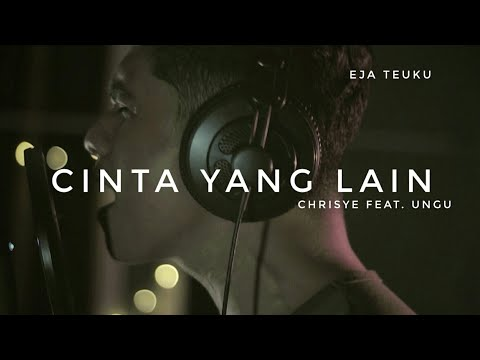 Free Download Cinta Yang Lain - Chrisye Feat Ungu Cover By Eja Teuku Mp3 dan Mp4